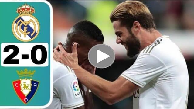 Real Madrid Vs Osasuna Goals